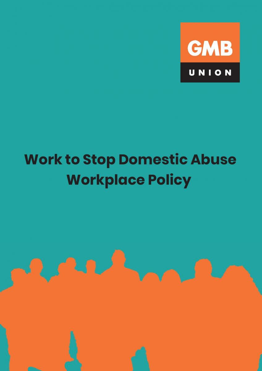 GMB UNION Work to Stop Domestic Abuse Workplace Policy