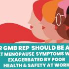GMB union menopause in the workplace