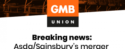 GMB ASDA trade union to block ASDA and Sainsbury merger