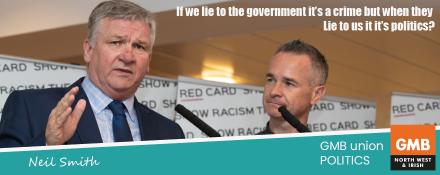 GMB union Politics Neil Smith regional political officer