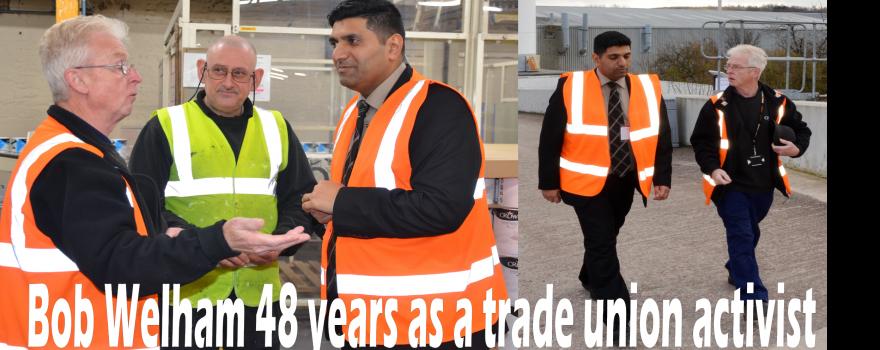 Bob Welham 48 years trade union activist