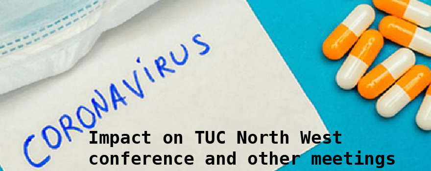 Virus impact on TUC meetings