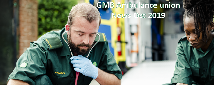 GMB Ambulance union news Oct 2019