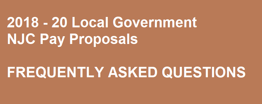 Frequently Asked Question About Local Government Pay Proposals 2018