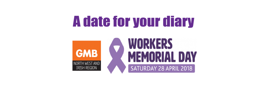 GMB trade union Workers Memorial Day 2018
