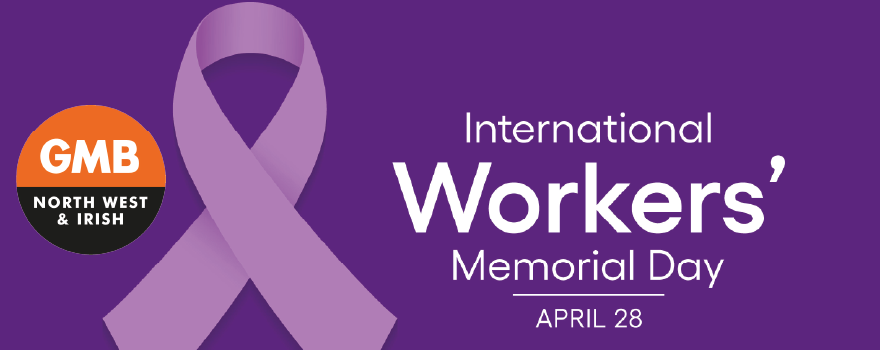 GMB union marks International Workers Memorial Day