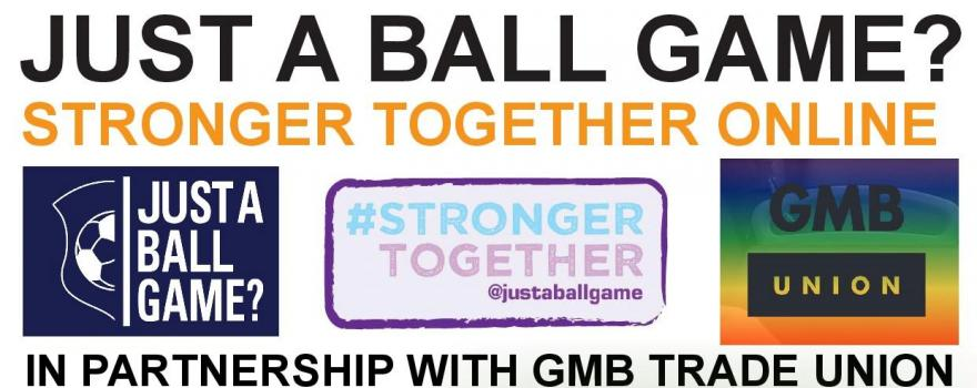 Online event #STRONGERTOGETHER with GMB union Equalities Group