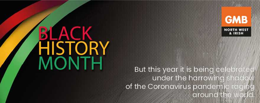 Black History month GMB trade union equalities campaign