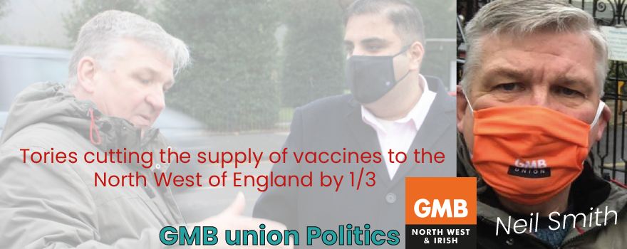 GMB union political officer, Neil Smith, warns of vaccine cuts up North