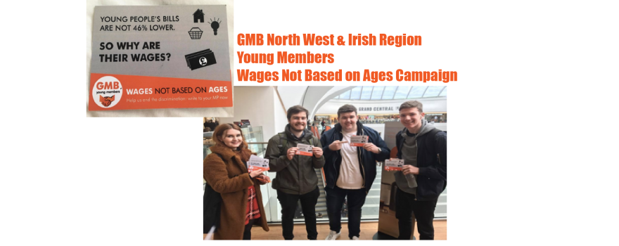 GMB Young Members Campaign Wages not based on ages