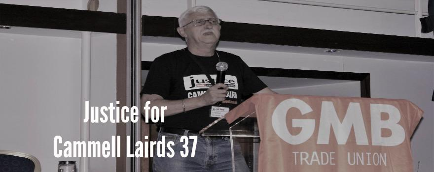 Justice for Cammell Lairds 37 says GMB