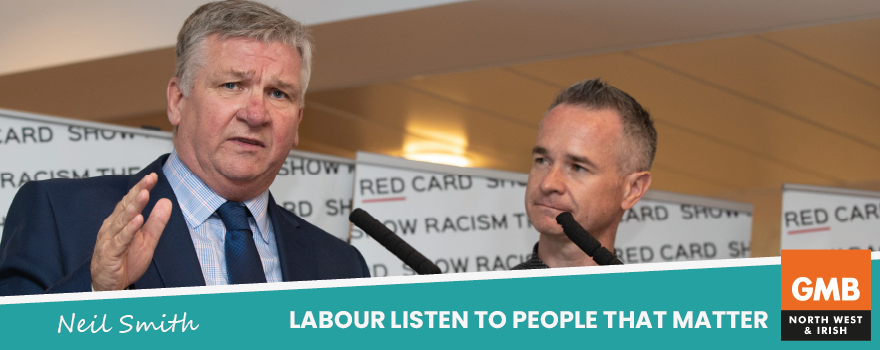 GMB union urge Labour to listen to those that matter