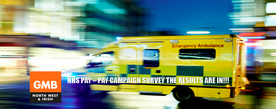NHS Ambulance trade union GMB Pay Campaign Survey