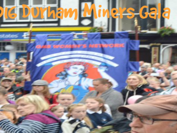 GMB members attend the 2016 Durham Miners Gala
