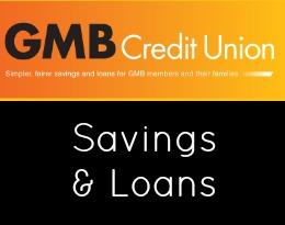 GMB Credit Union save and borrow money GMB Members